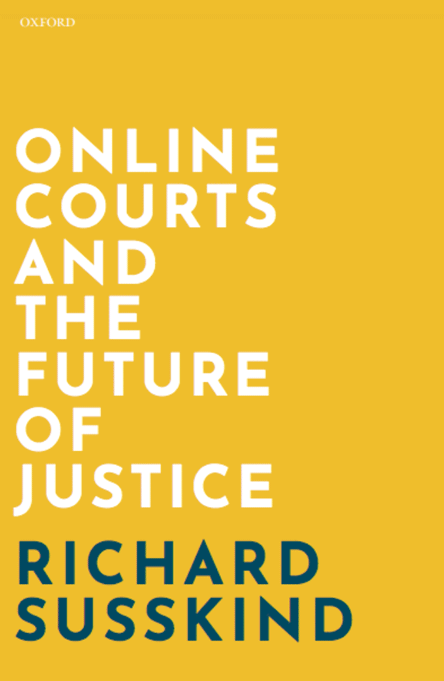 Online Courts and the Future of Justice cover